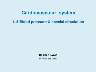 Cardiovascular  system L-4 Blood pressure & special circulation