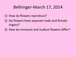 Bellringer -March 17, 2014
