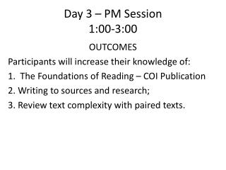 Day 3 � PM Session 1:00-3:00