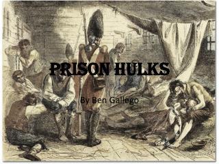 Prison Hulks