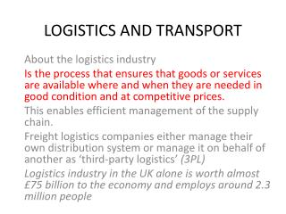 LOGISTICS AND TRANSPORT