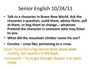 Senior English 10/24/11