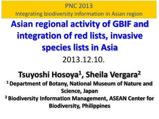 PNC 2013 Integrating biodiversity information in Asian region