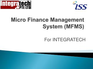 Micro Finance Management System (MFMS)
