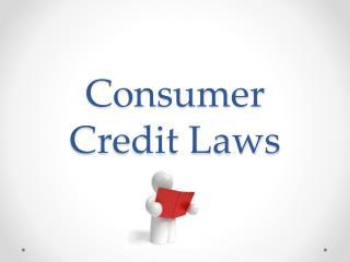 Consumer Credit Laws