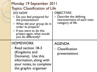 Monday 19 September 2011 Topics: Classification of Life
