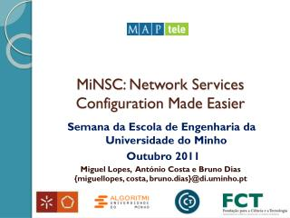 MiNSC : Network Services Configuration Made Easier