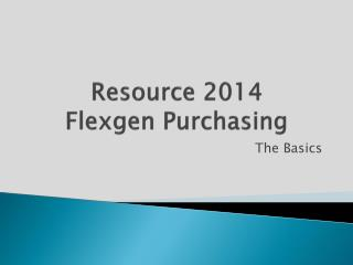 Resource 2014 Flexgen Purchasing