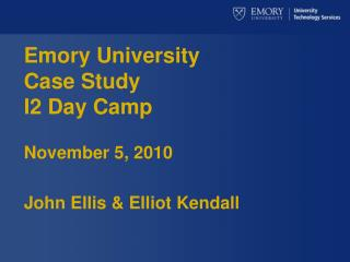 Emory University Case Study I2 Day Camp