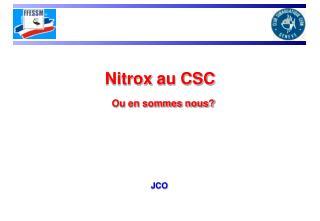 Nitrox  au CSC Ou en sommes nous?