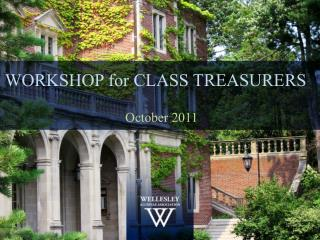 WORKSHOP for CLASS TREASURERS