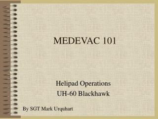 MEDEVAC REQUEST FM 8-10-6