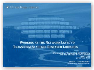 Working at the Network Level to  Transform Academic Research Libraries
