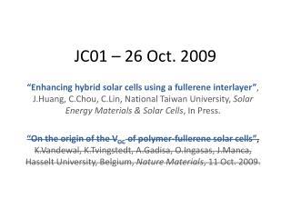 JC01 – 26 Oct. 2009