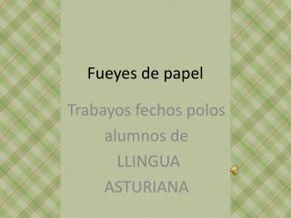 Fueyes  de papel