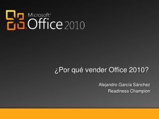 ¿Por qué vender Office  2010?