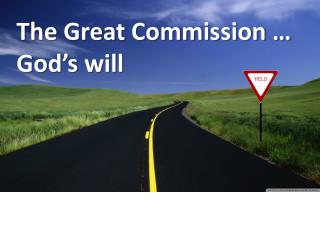 The Great Commission … God's will