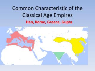 Common Characteristic of the Classical Age Empires
