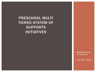 Preschool Multi  Tiered System of Supports Initiatives