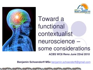 Toward  a  functional contextualist  neuroscience – s ome considerations