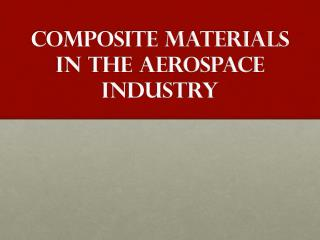 Composite Materials in the aerospace industry