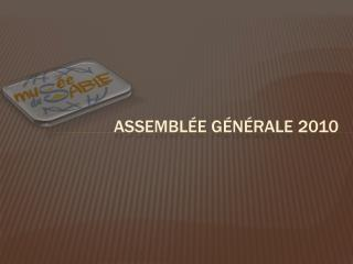 Assemblée générale 2010