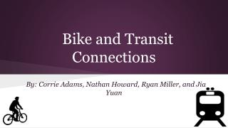 Bike and Transit Connections