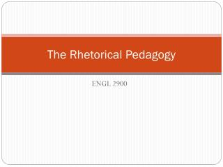 The Rhetorical Pedagogy