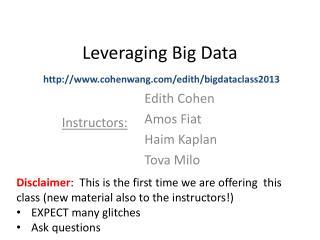 Leveraging Big Data
