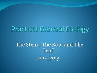 Practical General Biology