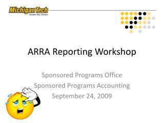 ARRA Reporting Workshop