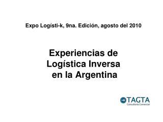 Experiencias de  Log stica Inversa  en la Argentina