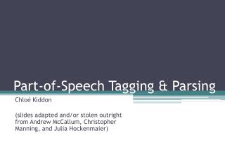 Part-of-Speech Tagging & Parsing
