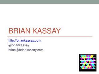 Brian Kassay
