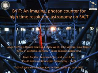 BVIT: An imaging, photon counter for high time resolution astronomy on SALT