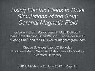 Using Electric Fields to Drive Simulations of the Solar Coronal Magnetic Field