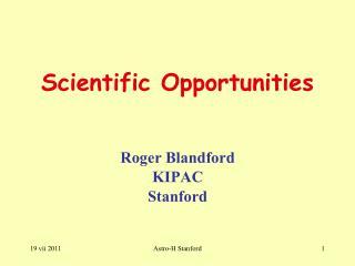 Scientific Opportunities