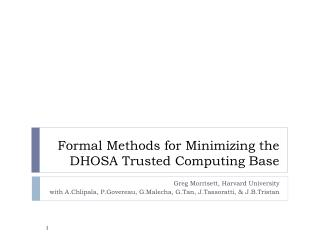 Formal Methods for Minimizing the  DHOSA  Trusted Computing Base