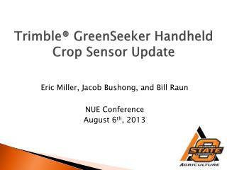 Trimble®  GreenSeeker  Handheld Crop Sensor Update