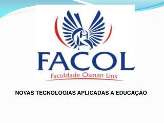 NOVAS TECNOLOGIAS APLICADAS A EDUCAÇÃO