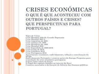 CRISES ECONÓMICAS TIPOS DE CRISES