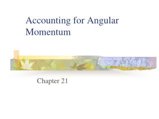 Accounting for Angular Momentum