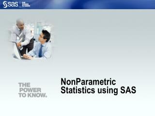 NonParametric  Statistics using SAS