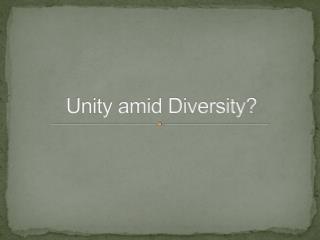 Unity amid Diversity?