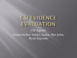 CSI Evidence Evaluation
