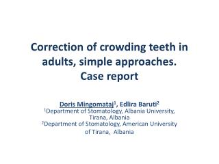 Correction of crowding teeth in adults, simple approaches.  Case report