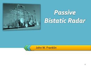 Passive Bistatic Radar