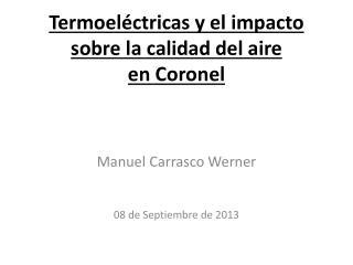 Termoeléctricas y el impacto sobre la calidad del aire  en Coronel