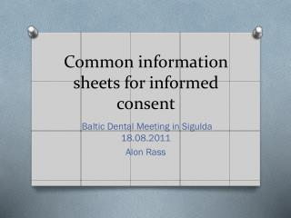 Common information sheets for informed consent
