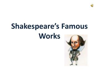 Shakespeare's Famous Works